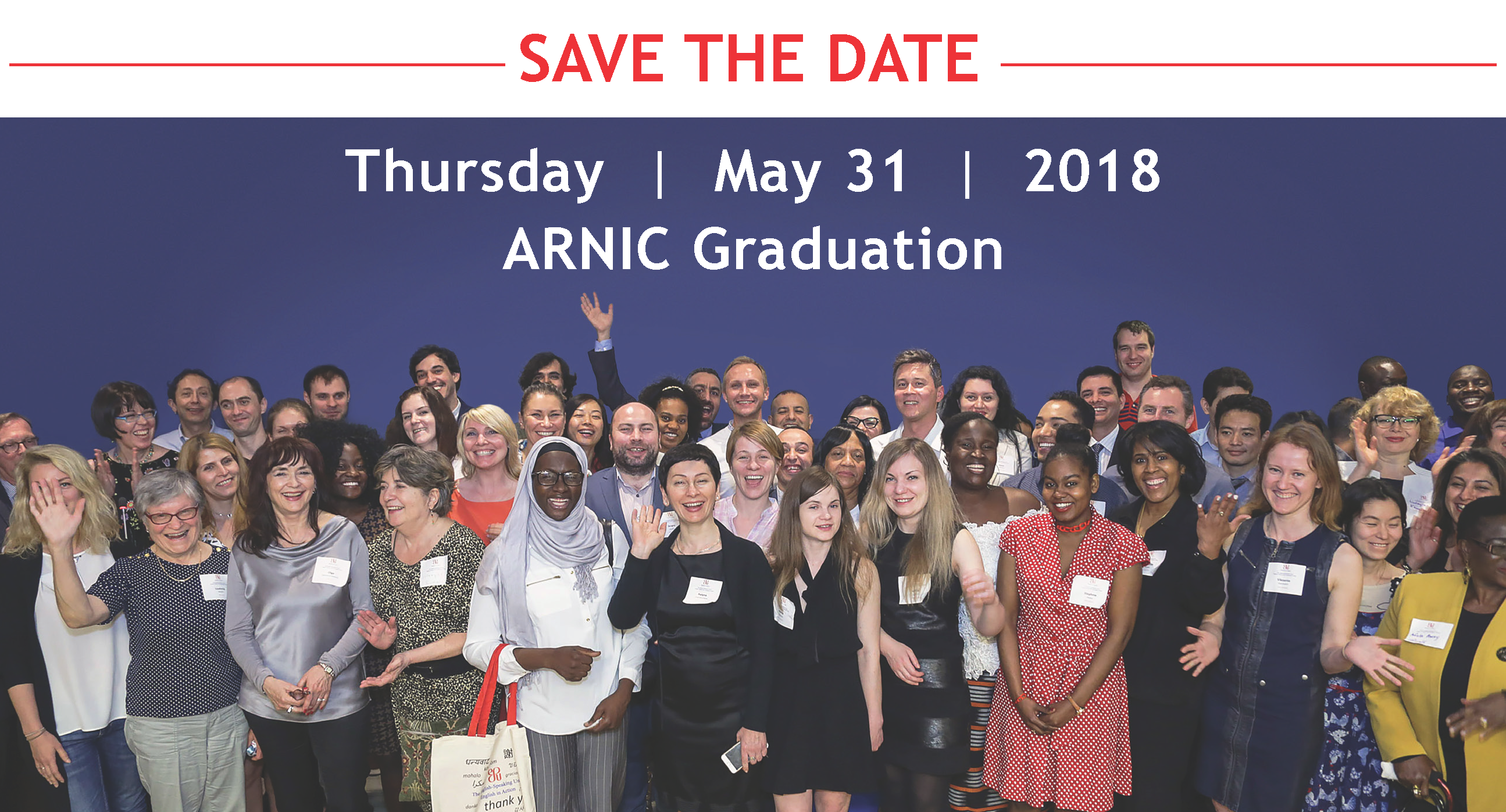 ARNIC Graduation Save the date: May 31, 2018